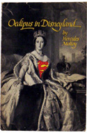 Oedipus in Disneyland: Queen Victoria's Reincarnation as Superman by Hercules Molloy