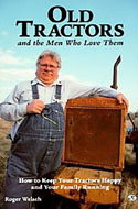 ISBN 0760301298 Old Tractors and the Men Who Love Them by Roger Welsch