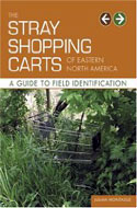 The Stray Shopping Carts of Eastern North America - Julian Montague ISBN /products/isbn/9780810955202