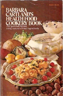 Barbara Cartland's Health Food Cookery Book