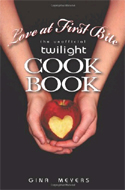 Love at First Bite: The Unofficial Twilight Cook Book by Gina Meyers