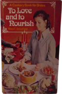 To Love and Nourish: A Cookery Book for Brides by Mona Chesterfield