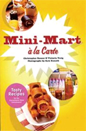 Mini-Mart A La Carte by Christopher Rouser