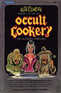 A Gleeful Guide to Occult Cookery by Will Eisner