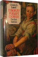 European Peasant Cookery by Elisabeth Luard