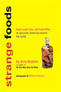 Strange Foods: Bush Meats, Bats and Butterflies by Jerry Hopkins