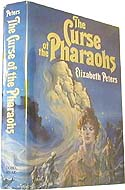 The Curse of the Pharaohs by Elizabeth Peters