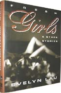 Fresh Girls and Other Stories by Evelyn Lau