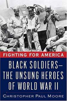 Fighting for America: Black Soldiers - The Unsung Heroes of World War II