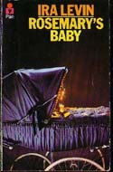 The Baby in Rosemary's Baby by Ira Levin