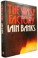 Frank from The Wasp Factory by Iain Banks