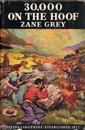 30,000 on the Hoof by Zane Grey