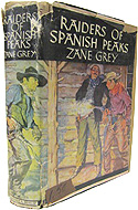 Raiders of Spanish Peaks by Zane Grey