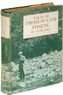 Tales of Fresh-Water Fishing by Zane Grey