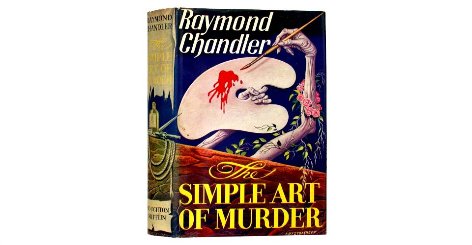 The Art of Simple of Murder by Raymond Chandler