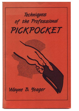 Techniques of the Professional Pickpocket