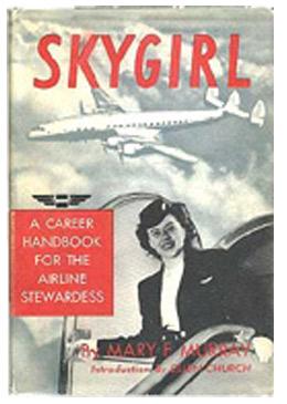 Skygirl: A Career Handbook for the Airline Stewardess