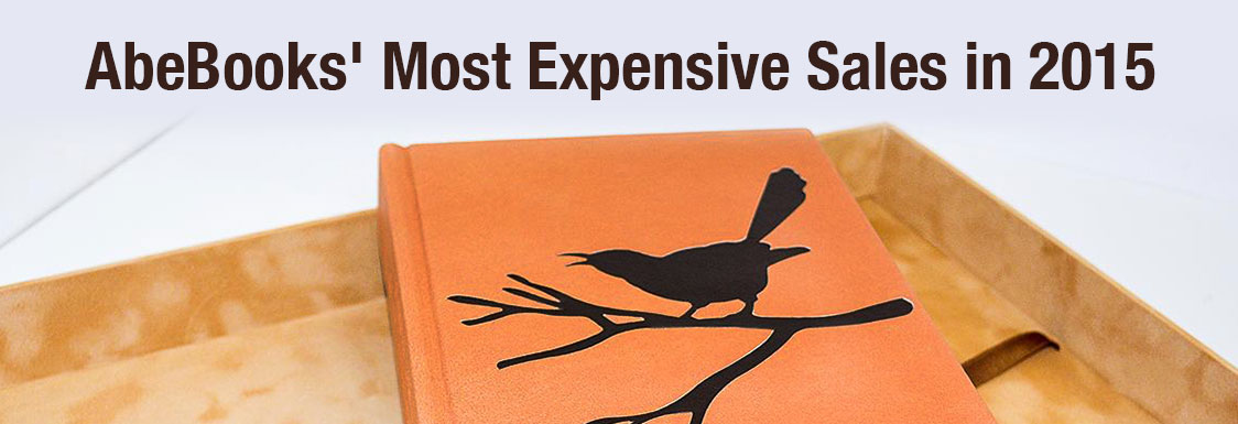 AbeBooks' Most Expensive Sales in 2015